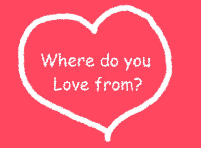 where do you love from